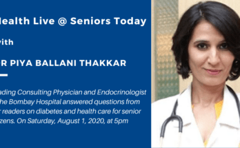 Takeaways from Health Live @ Seniors Today with Dr Piya Ballani Thakkar