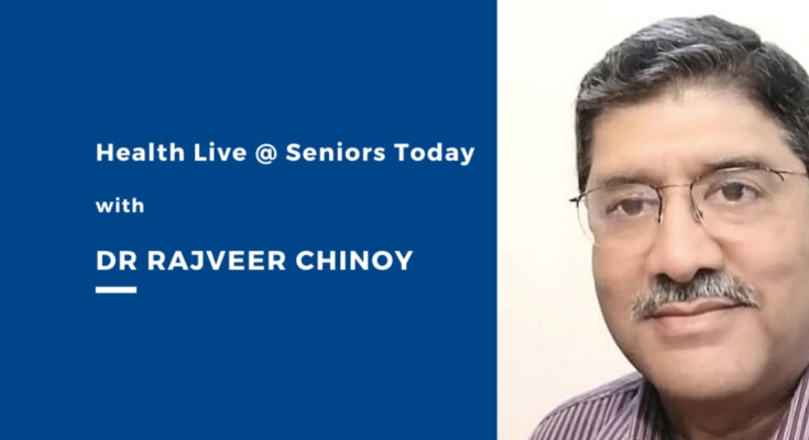 Takeaways from Health Live @ Seniors Today with Dr Rajveer Chinoy