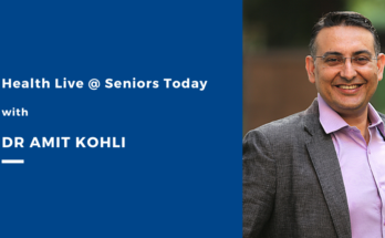 Takeaways from Health Live Seniors Today with Dr Amit Kohli