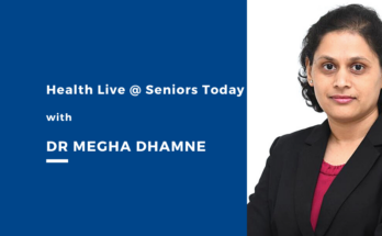 Health Live at Seniors Today with Dr Megha Dhamne