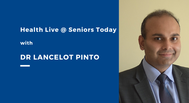 Health Live @ Seniors Today with Dr Lancelot Pinto