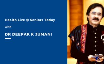 Health Live @ Seniors Today with leading Sexologist Dr Deepak K Jumani
