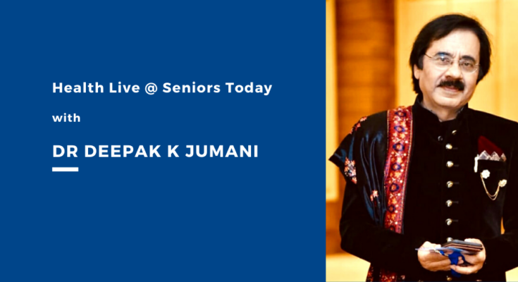 Health Live @ Seniors Today with leading Sexologist Dr Deepak K Jumani