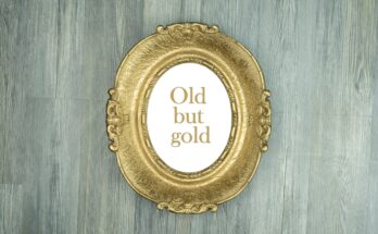 "5 Reasons Why ""Old is Gold"""