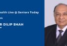 Dr Dilip Shah Takeaways