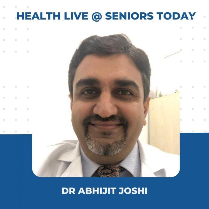 Dr Abhijit Joshi - Health Webinar Takeaways Seniors Today