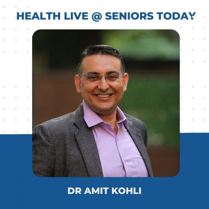 Dr Amit Kohli - Health Webinar Takeaways Seniors Today