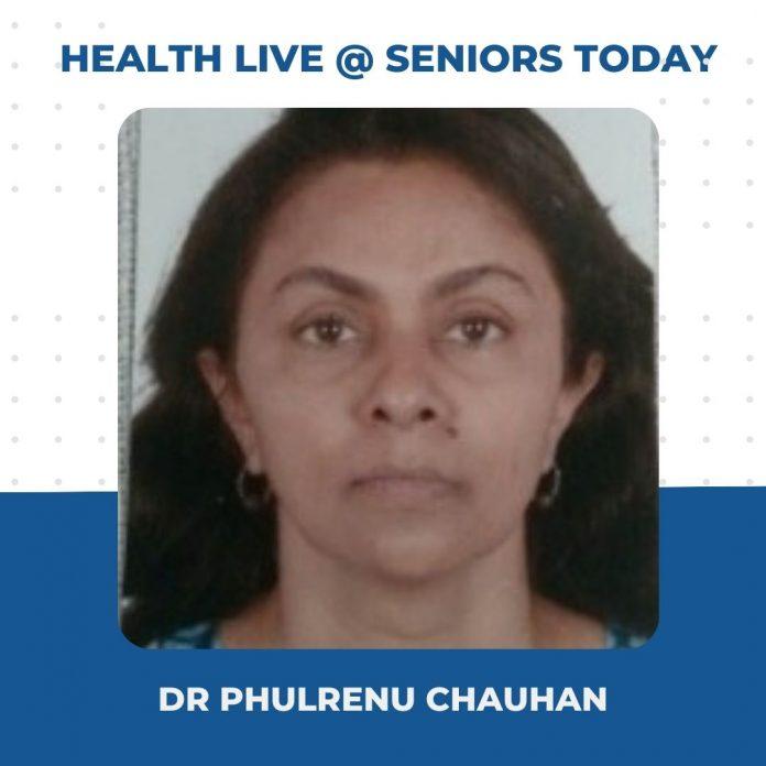Dr Phulrenu Chauhan - Health Webinar Takeaways Seniors Today