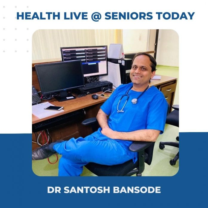 Health Live at Seniors Today with Dr Santosh Bansode - Seniors Today Health Webinar