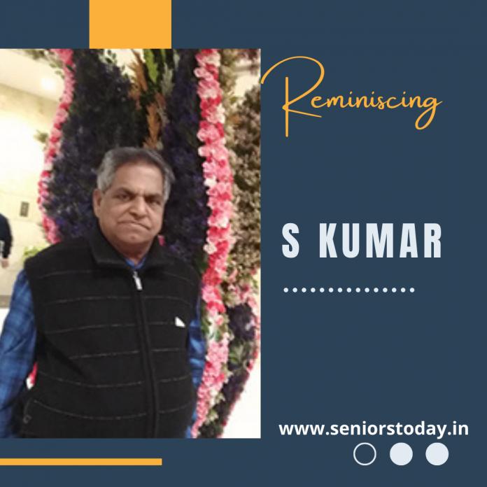 Reminiscing S Kumar